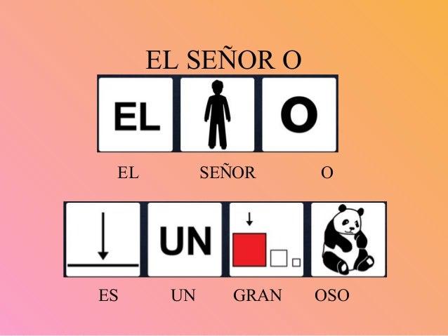 EL SEÑOR O EL SEÑOR O ES UN GRAN OSO