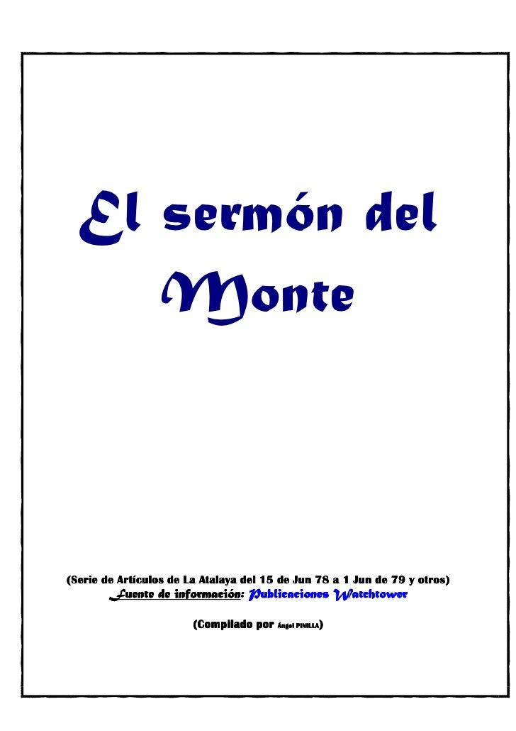 El sermón del      Monte    (Serie de Artículos de La Atalaya del 15 de Jun 78 a 1 Jun de 79 y otros)                     ...