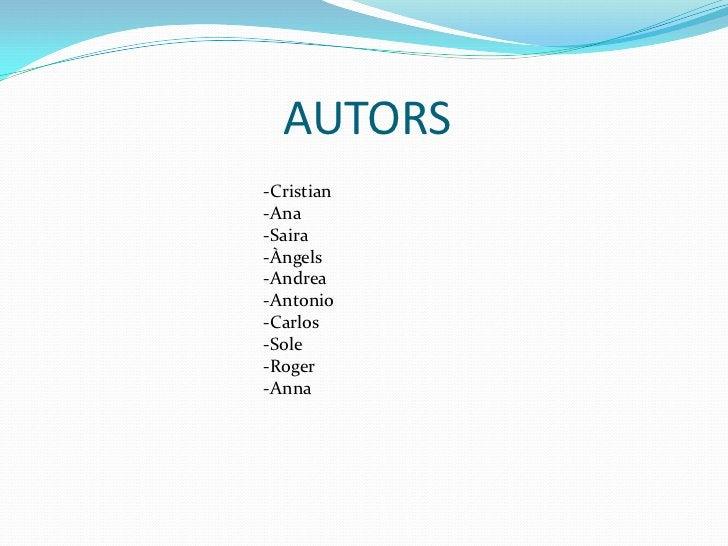 AUTORS-Cristian-Ana-Saira-Àngels-Andrea-Antonio-Carlos-Sole-Roger-Anna