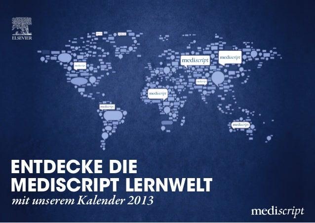 entdecke die mediscript Lernwelt mit unserem Kalender 2013