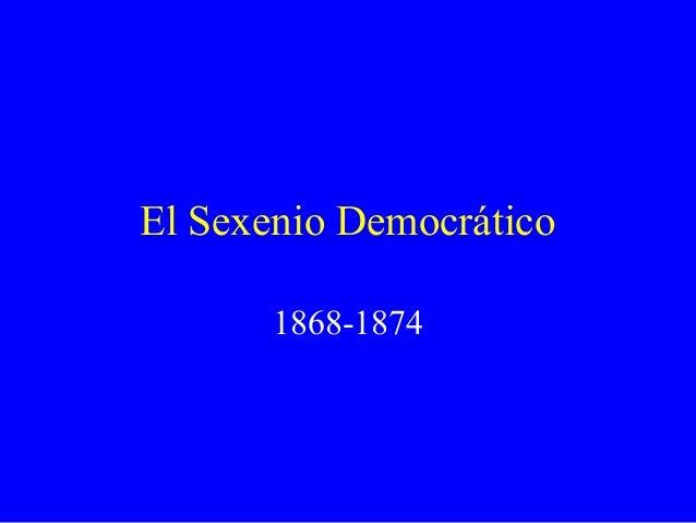 El Sexenio Democrático1868-1874