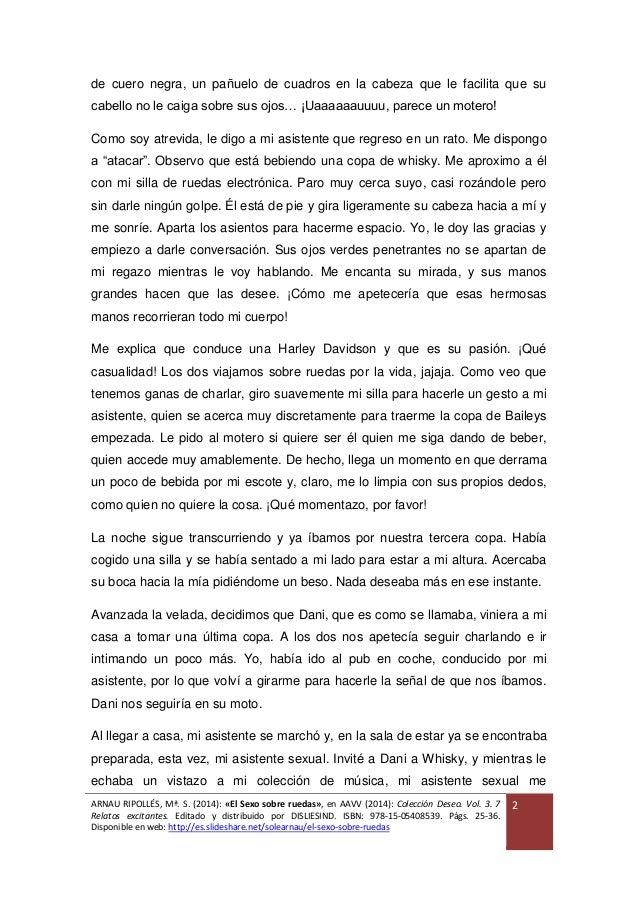 ARNAU RIPOLLÉS, Mª. S. (2014): «El Sexo sobre ruedas», en AAVV (2014): Colección Deseo. Vol. 3. 7 Relatos excitantes. Edit...