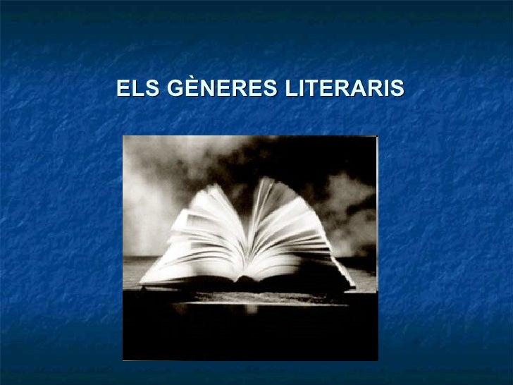 ELS GÈNERES LITERARIS