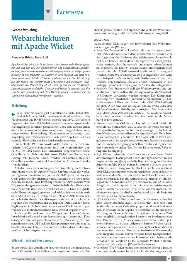 www.javaspektrum.de 33  Fachthema Geschäftstüchtig Webarchitekturen mit Apache Wicket Alexander Elsholz, Elena Stoll Apac...