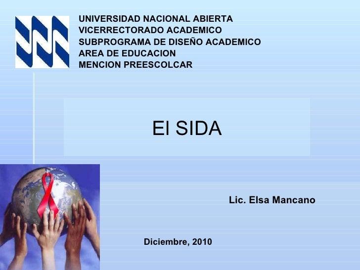 UNIVERSIDAD NACIONAL ABIERTA VICERRECTORADO ACADEMICO SUBPROGRAMA DE DISEÑO ACADEMICO AREA DE EDUCACION MENCION PREESCOLCA...