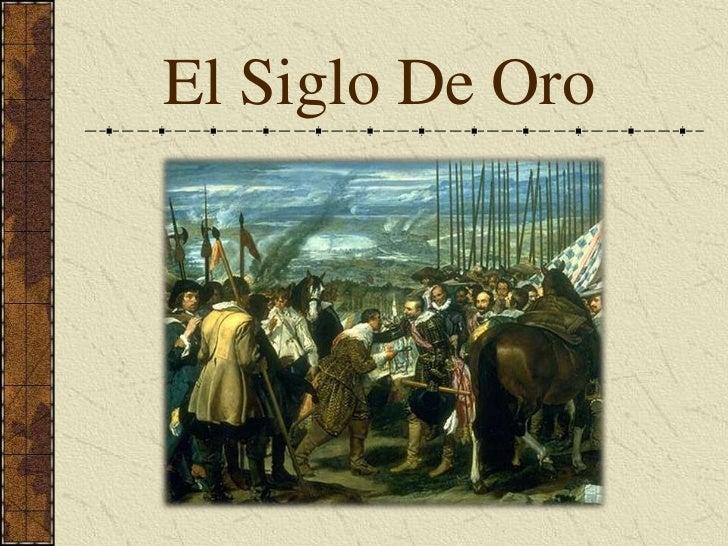 El Siglo De Oro<br />