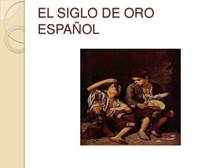 EL SIGLO DE OROESPAÑOL