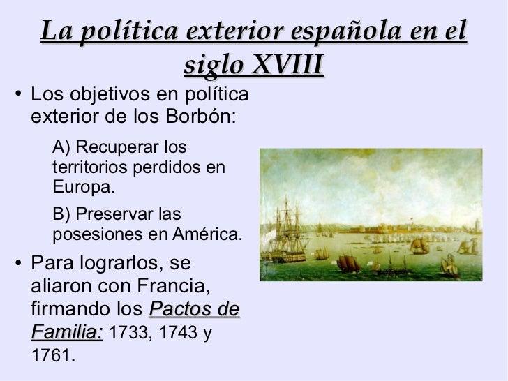 El siglo xviii en espa a for La politica exterior de espana