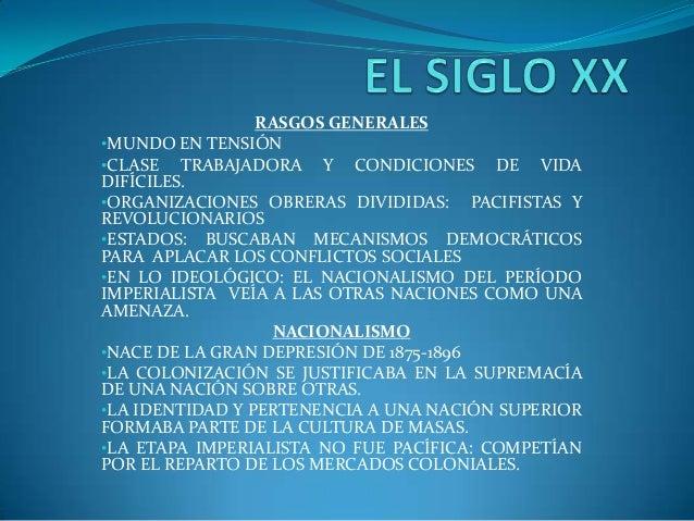 RASGOS GENERALES •MUNDO EN TENSIÓN •CLASE TRABAJADORA Y CONDICIONES DE VIDA DIFÍCILES. •ORGANIZACIONES OBRERAS DIVIDIDAS: ...