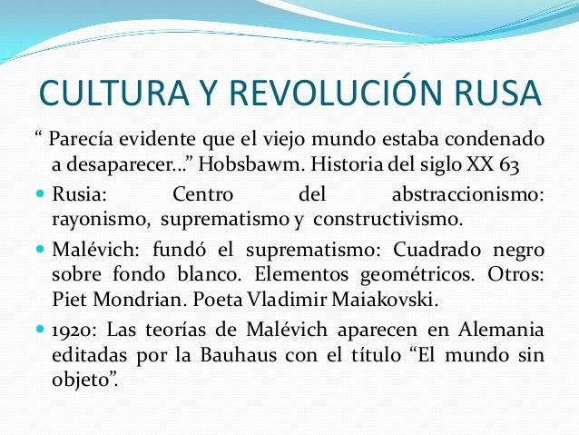 """CULTURA Y REVOLUCIÓN RUSA """" Parecía evidente que el viejo mundo estaba condenado a desaparecer…"""" Hobsbawm. Historia del si..."""