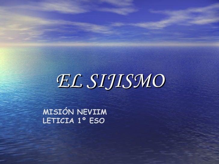 EL SIJISMOMISIÓN NEVIIMLETICIA 1º ESO