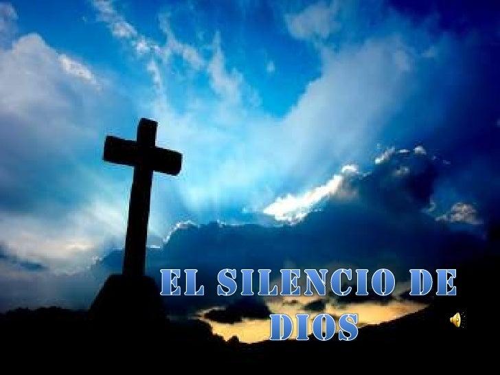 EL SILENCIO DE <br />DIOS<br />