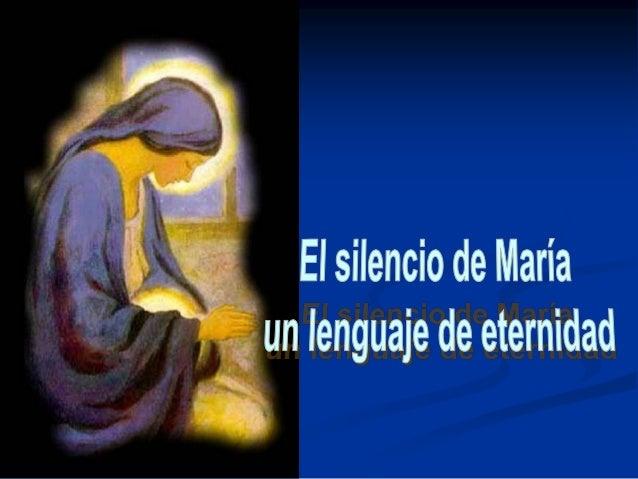 Estar en silencioes simplemente acoger    el don de una Presencia, escucharcontemplando a Alguien    que nos habla     con...