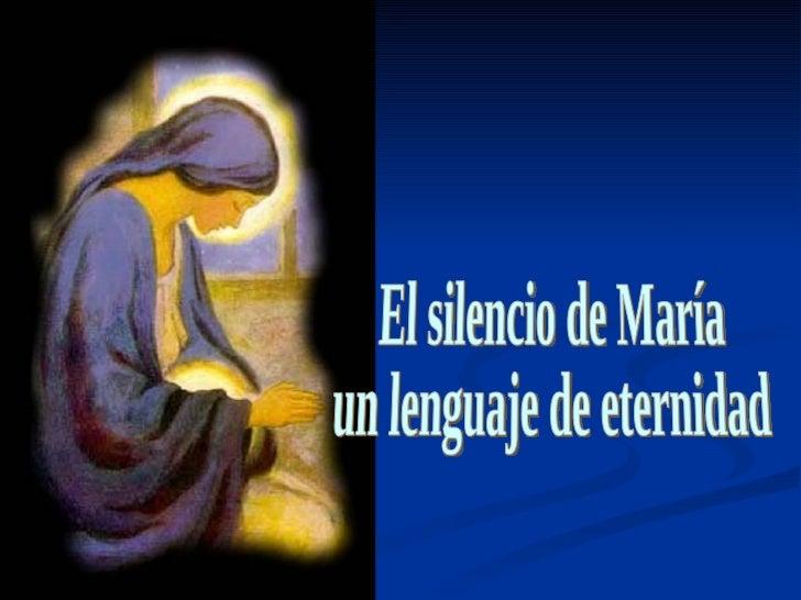 Estar en silencio es simplemente acogerel don de una Presencia.       Escuchar,contemplando,      a Alguien que nos       ...