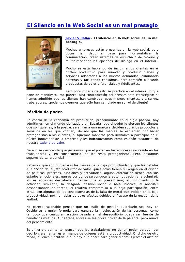 El Silencio en la Web Social es un mal presagio                        Javier Villalba - El silencio en la web social es u...