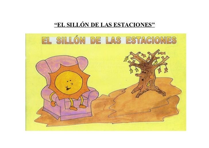 """""""EL SILLÓN DE LAS ESTACIONES"""""""