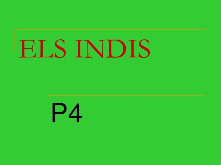 ELS INDIS<br />P4<br />