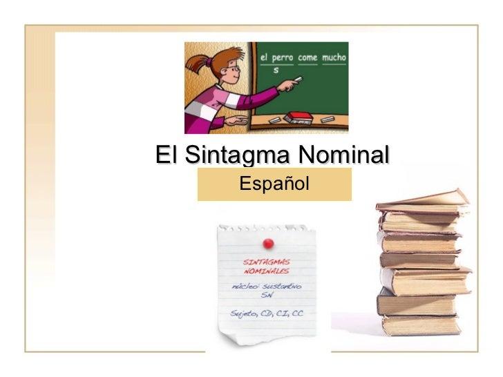 El Sintagma Nominal Español
