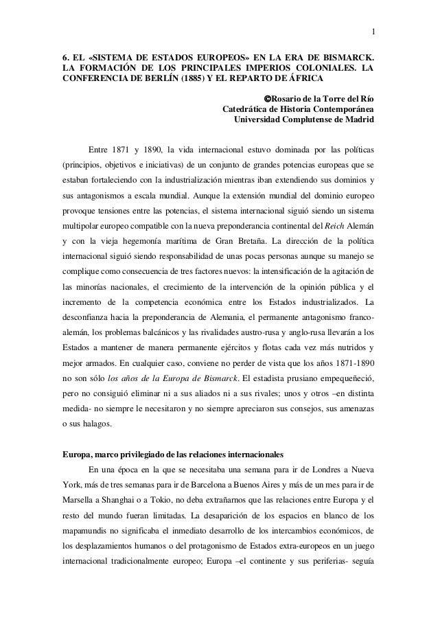 16. EL «SISTEMA DE ESTADOS EUROPEOS» EN LA ERA DE BISMARCK.LA FORMACIÓN DE LOS PRINCIPALES IMPERIOS COLONIALES. LACONFEREN...