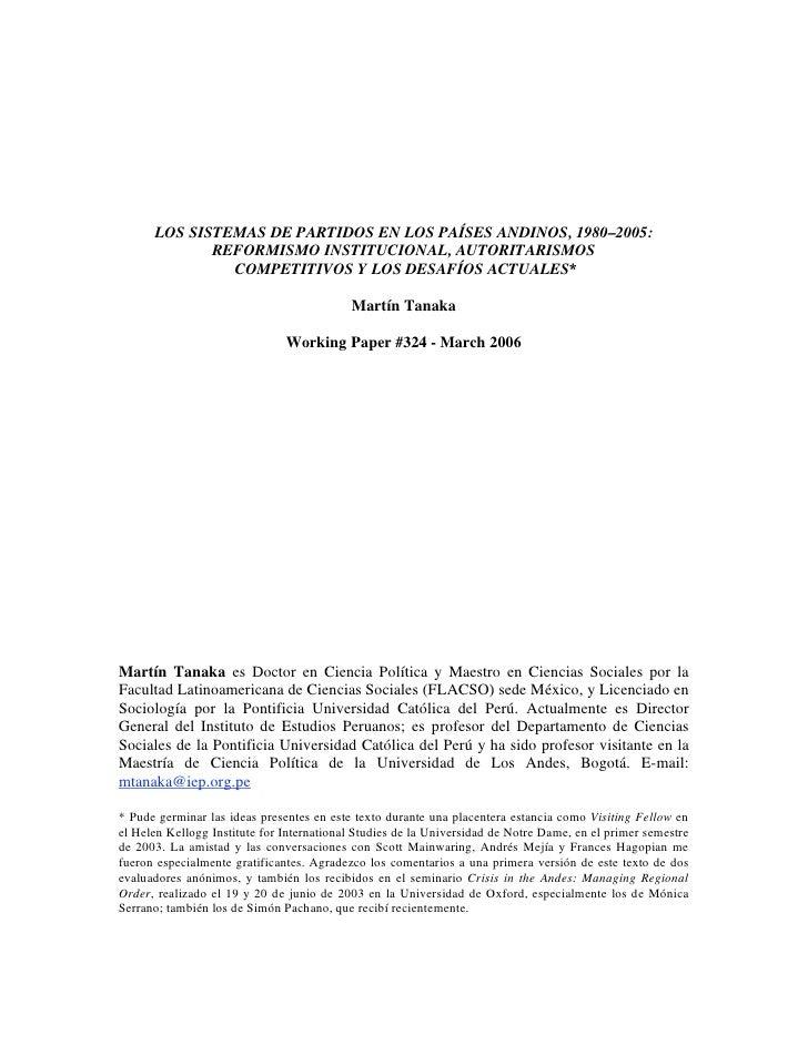 LOS SISTEMAS DE PARTIDOS EN LOS PAÍSES ANDINOS, 1980–2005:              REFORMISMO INSTITUCIONAL, AUTORITARISMOS          ...