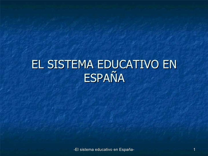EL SISTEMA EDUCATIVO EN ESPAÑA