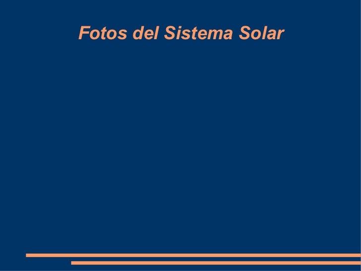 Fotos del Sistema Solar