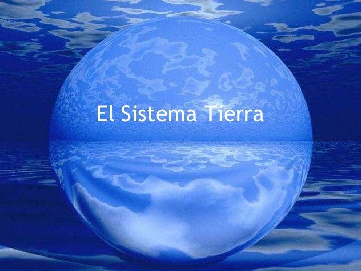 El Sistema Tierra