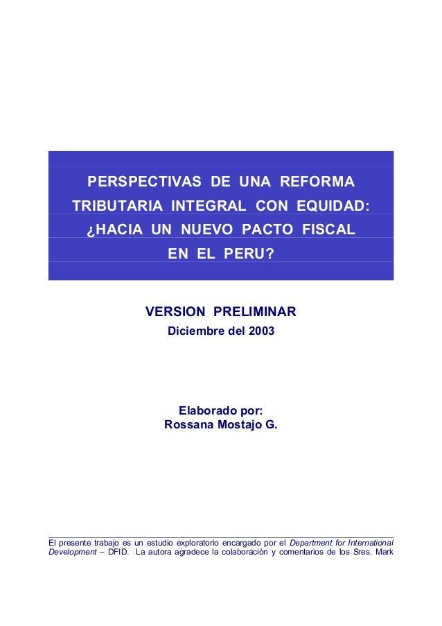 PERSPECTIVAS DE UNA REFORMA      TRIBUTARIA INTEGRAL CON EQUIDAD:          ¿HACIA UN NUEVO PACTO FISCAL                   ...