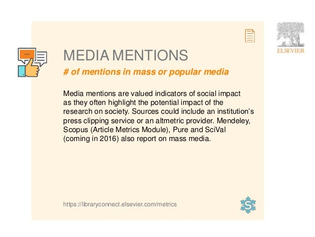 14 # of mentions in mass or popular media MEDIA MENTIONS Media mentions are valued indicators of social impact as they oft...