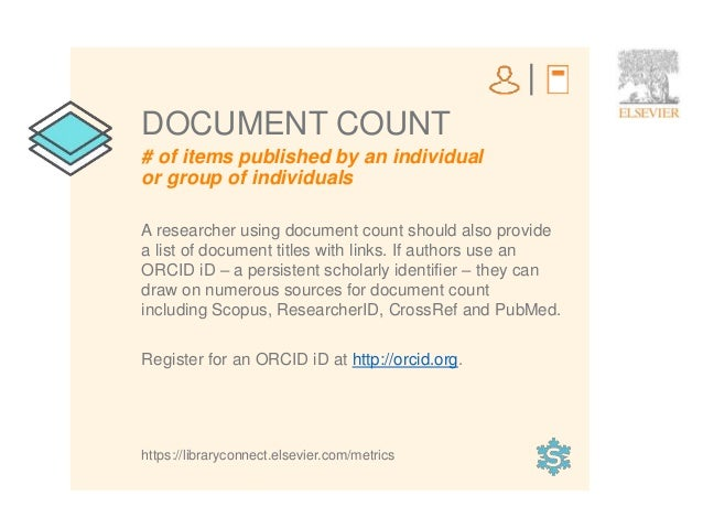 4 # of items published by an individual or group of individuals DOCUMENT COUNT A researcher using document count should al...