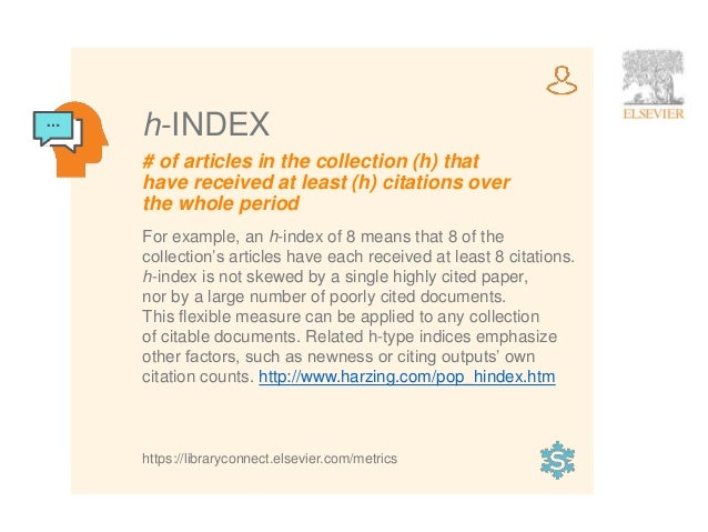 6 # of articles in the collection (h) that have received at least (h) citations over the whole period h-INDEX For example,...