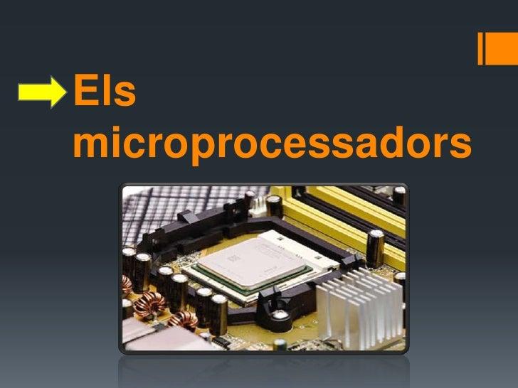 Els microprocessadors<br />
