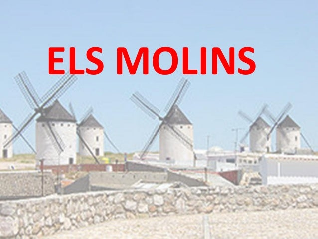 ELS MOLINS