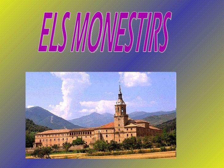 ELS MONESTIRS