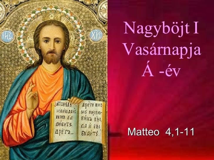 Nagyböjt I Vasárnapja Á -év Matteo  4,1-11