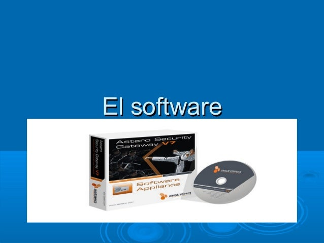 El softwareEl software