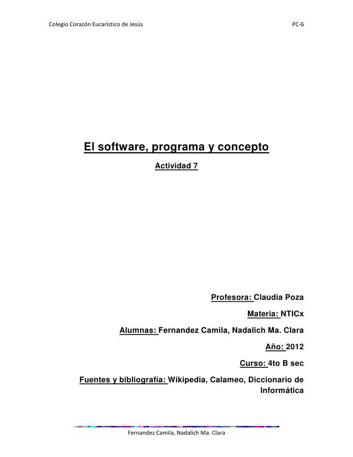 Colegio Corazón Eucarístico de Jesús                                              PC-6             El software, programa y...