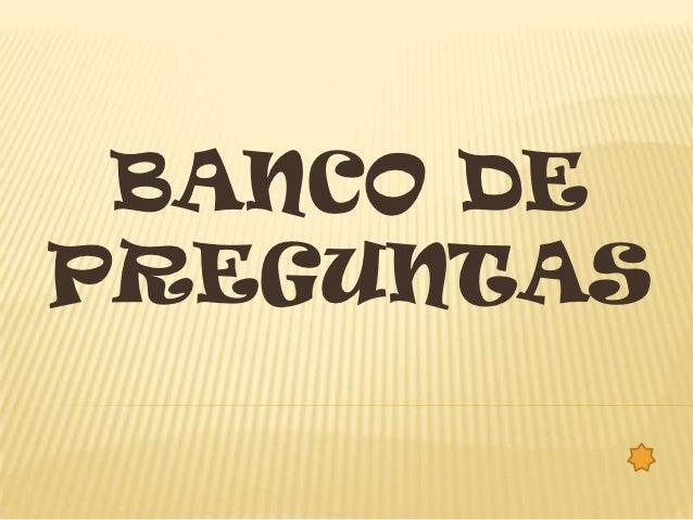 BANCO DE PREGUNTAS       4. QUE SISTEMA CONTROLA LOS TRABAJOS DEL                ORDENADOR O COMPUTADORA?   A. EL SOFTWA...