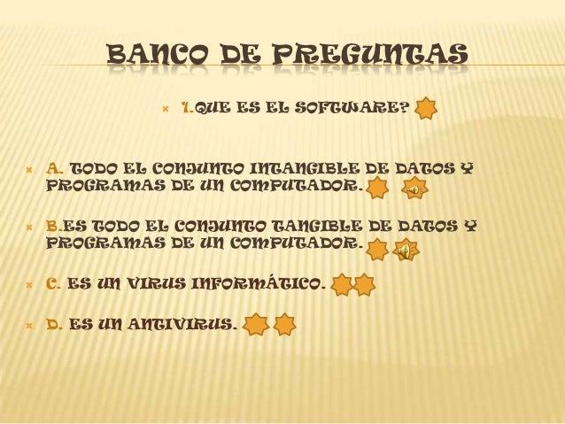 BANCO DE PREGUNTAS       5.   QUE PERMITE COMUNICARSE CON GRUPOS DE                         USUARIOS?   A. EL SOFTWARE ...
