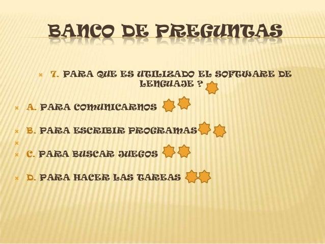 BANCO DE PREGUNTAS             11.QUE SON DISPOSITIVOS MIXTOS?   A.SON LOS QUE PERMITEN LA SALIDA DE    INFORMACION   B...