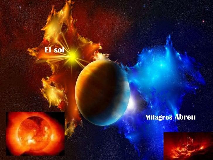 El sol Milagros  Abreu