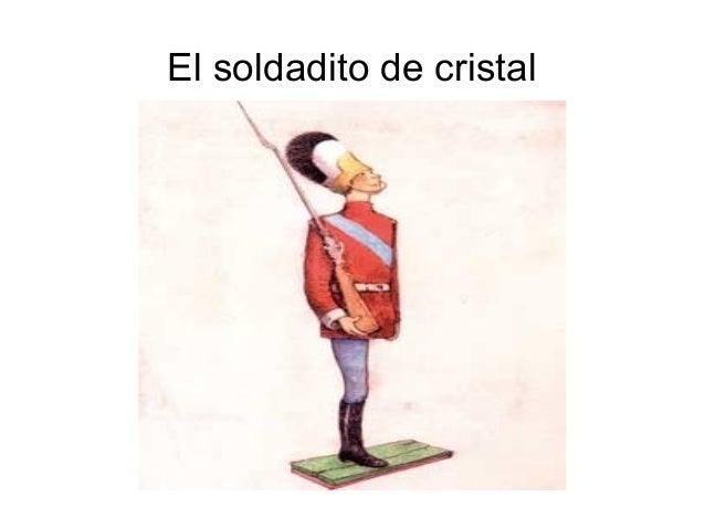 El soldadito de cristal