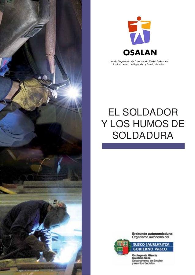 EL SOLDADOR Y LOS HUMOS DE SOLDADURA