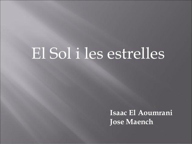 Isaac El Aoumrani Jose Maench El Sol i les estrelles