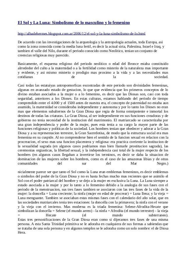 El Sol y La Luna: Simbolismo de lo masculino y lo femenino http://albadehermes.blogspot.com.ar/2006/12/el-sol-y-la-luna-si...
