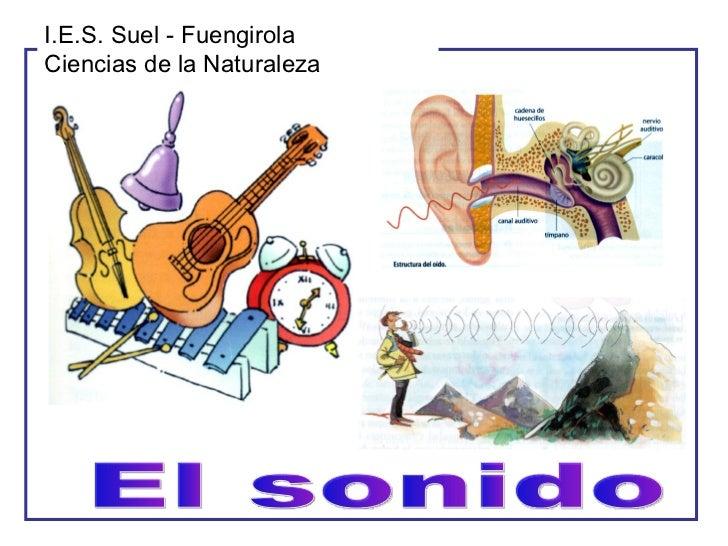 El sonido I.E.S. Suel - Fuengirola Ciencias de la Naturaleza