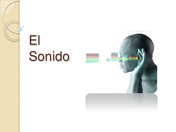 El Sonido<br />