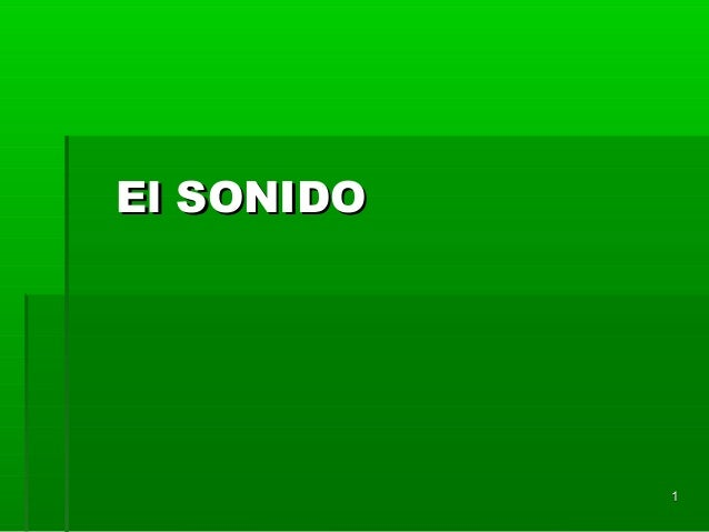 El SONIDO            1