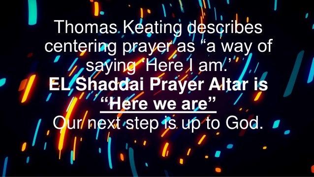 EL Shaddai Prayer Altar Contemplative Prayer Slide 3