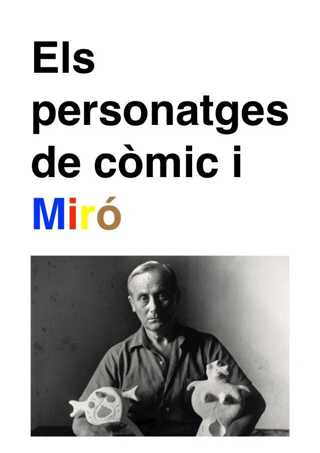 Els personatges de còmic i Miró